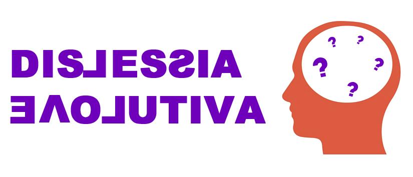 Dislessia evolutiva: qualche informazione per saperne di più