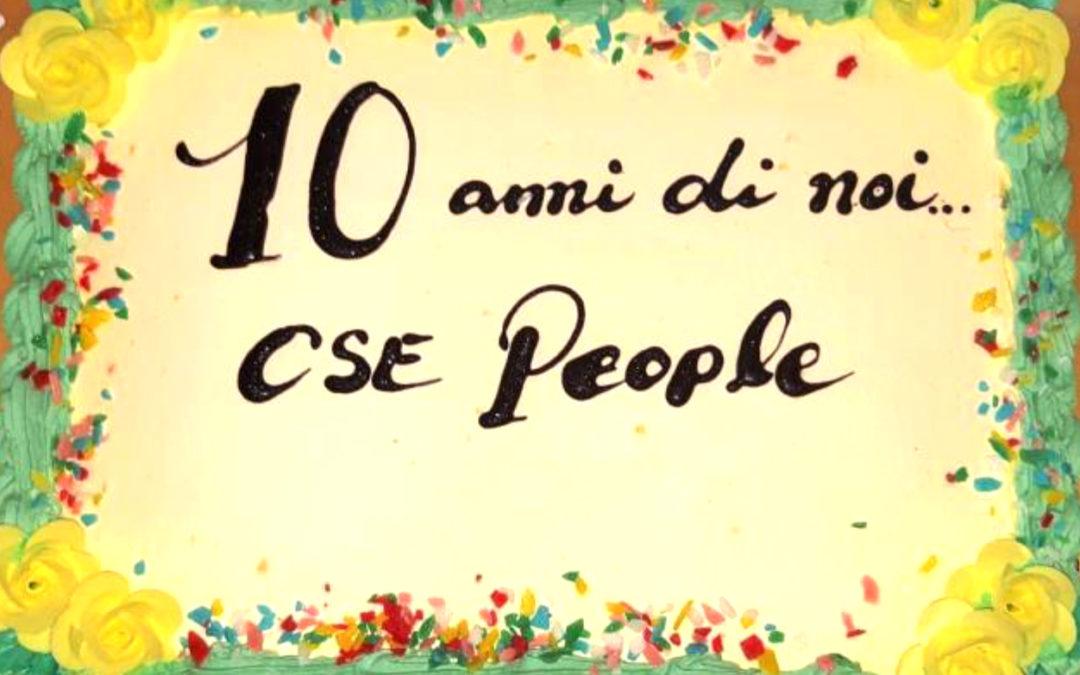 10 anni di CSE People!